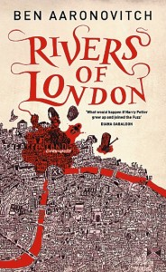 Rivers of London, by Ben Aaronovitch